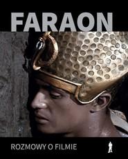 okładka Faraon  Rozmowy o filmie, Książka |