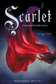 okładka Scarlet Saga Księżycowa Tom 2, Książka | Meyer Marissa