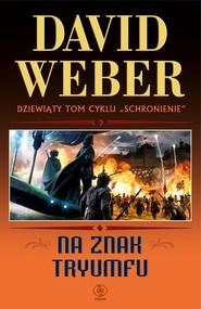 okładka Na znak tryumfu, Książka   David Weber