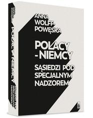 okładka Polacy - Niemcy, Książka | Anna Wolff-Powęska