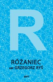 okładka Różaniec, Książka   Grzegorz Ryś