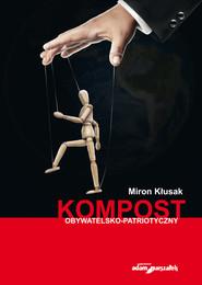 okładka Kompost obywatelsko-polityczny, Książka | Kłusak Miron