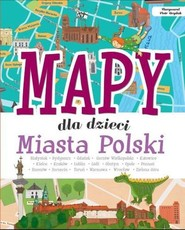 okładka Mapy dla dzieci Miasta Polski, Książka | Janusz Jabłoński