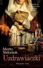 okładka Uzdrawiaczki, Książka | Marta Stefaniak