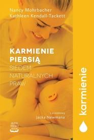okładka Karmienie piersią Siedem naturalnych praw, Książka | Nancy Mohrbacher, Kathleen Kendall-Tackett