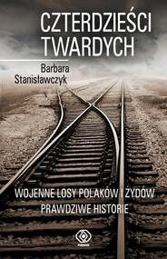 okładka Czterdzieści twardych, Książka | Stanisławczyk Barbara