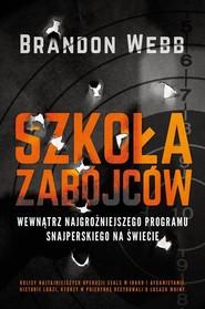 okładka Szkoła zabójców, Książka | Brandon Webb