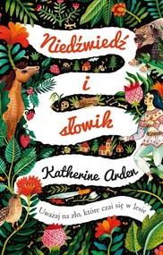 okładka Niedźwiedź i słowik, Książka   Katherine Arden