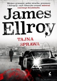 okładka Tajna sprawa, Książka | James Ellroy