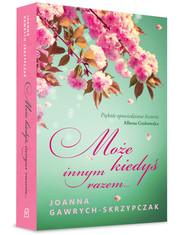 okładka Może kiedyś, innym razem, Książka | Joanna  Gawrych-Skrzypczak