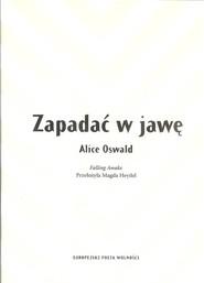 okładka Zapadać w jawę, Książka | Oswald Alice
