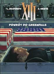 okładka XIII 22 Powrót do Greenfalls, Książka | Yves Sente