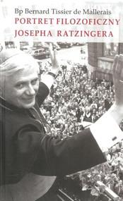 okładka Portret filozoficzny Josepha Ratzingera, Książka | Bernard Tisser Mallerais