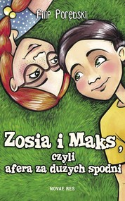 okładka Zosia i Maks, czyli afera za dużych spodni, Książka | Porębski Filip