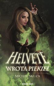 okładka Helvete Wrota piekieł, Książka | Skuza Michał