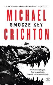 okładka Smocze kły, Książka | Michael Crichton
