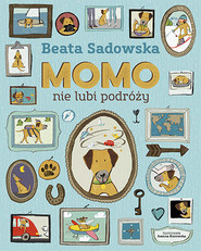 okładka Momo nie lubi podróży, Książka | Beata Sadowska