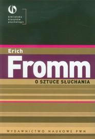 okładka O sztuce słuchania, Książka | Erich Fromm