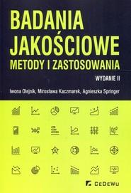 okładka Badania jakościowe metody i zastosowania, Książka | Iwona Olejnik, Mirosława Kaczmarek, Springer Agnieszka