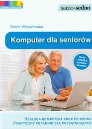 okładka Komputer dla seniorów, Książka | Wieprzkowicz Daniel