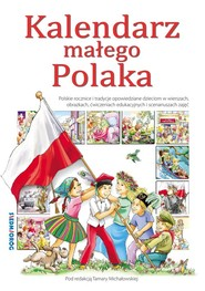 okładka Kalendarz małego Polaka, Książka | Tamara Michałowska