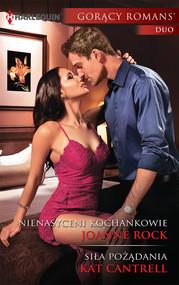 okładka Nienasyceni kochankowie Siła pożądania, Książka | Joanne Rock, Kat Cantrell