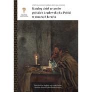 okładka Katalog dzieł artystów polskich i żydowskich z Polski w muzeach Izraela, Książka | Jerzy Malinowski