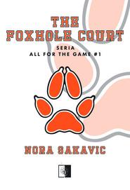 okładka The Foxhole Court, Książka | Sakavic Nora