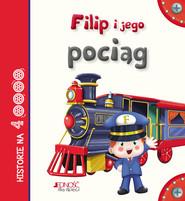 okładka Filip i jego pociąg, Książka | Serena Riffaldi, Patrizia Savi, Stefania Scalone
