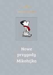 okładka Nowe przygody Mikołajka, Książka | René Goscinny, Jean-Jacques Sempé
