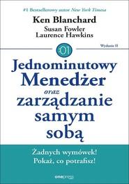 okładka Jednominutowy Menedżer oraz zarządzanie samym sobą, Książka | Ken Blanchard, Susan Fowler, Lawrence Hawkins