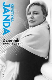 okładka Dziennik 2005 - 2006, Książka   Krystyna Janda