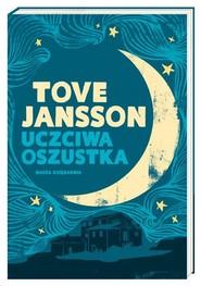 okładka Uczciwa oszustka, Książka | Tove Jansson