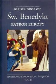 okładka Św. Benedykt Patron Europy, Książka | Pons Blaise