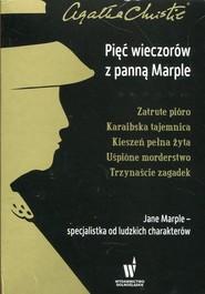okładka Pięć wieczorów z panną Marple Zatrute pióro / Karaibska tajemnica / Kieszeń pełna żyta / Uśpione morderstwo / Trzynaście zagadek Pakiet, Książka   Agatha Christie