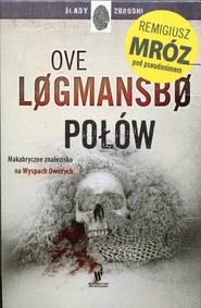 okładka Ślady zbrodni Połów / Enklawa / Prom Pakiet, Książka | Ove Logmansbo