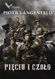 okładka Pięciu i czołg, Książka | Piotr Langenfeld