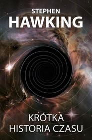 okładka Krótka historia czasu, Książka   Stephen Hawking