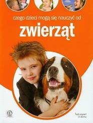 okładka Czego dzieci mogą się nauczyć od zwierząt, Książka | Anna Jankowska