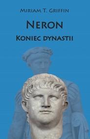 okładka Neron Koniec dynastii, Książka | Miriam T. Griffin
