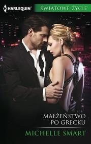 okładka Małżeństwo po grecku, Książka | Michelle Smart