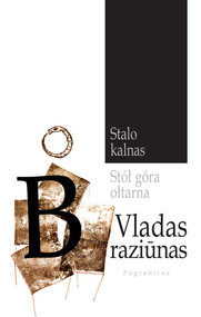 okładka Stół góra ołtarna, Książka   Braziunas Vladas