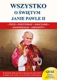 okładka Wszystko o św. Janie Pawle II, Książka | Wacław Stefan Borek