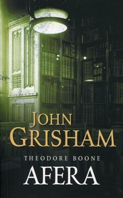 okładka Afera Theodore Boone, Książka   John  Grisham