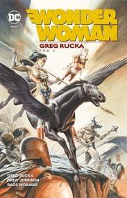 okładka Wonder Woman Tom 2, Książka | Greg Rucka, Geoff Johns, Drew Johnson, Rags Morales, Sean Phillip, James Raiz, Justiniano