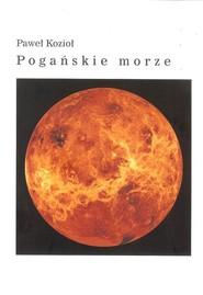 okładka Pogańskie morze, Książka | Kozioł Paweł