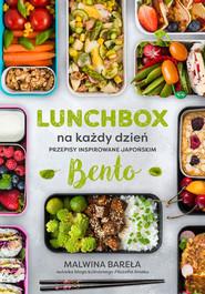 okładka Lunchbox na każdy dzień. Przepisy inspirowane japońskim bento, Książka | Bareła Malwina