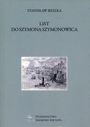 okładka List do Szymona Szymonowica, Książka | Reszka Stanisław