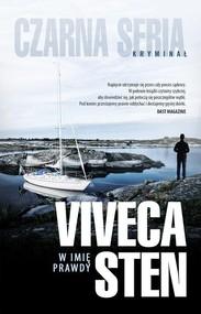 okładka W imię prawdy, Książka   Viveca Sten