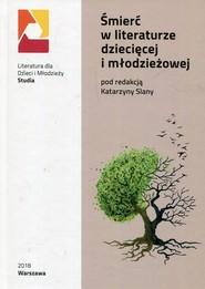 okładka Śmierć w literaturze dziecięcej i młodzieżowej, Książka  